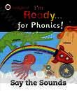 Im Ready for Phonics! Say the Sounds
