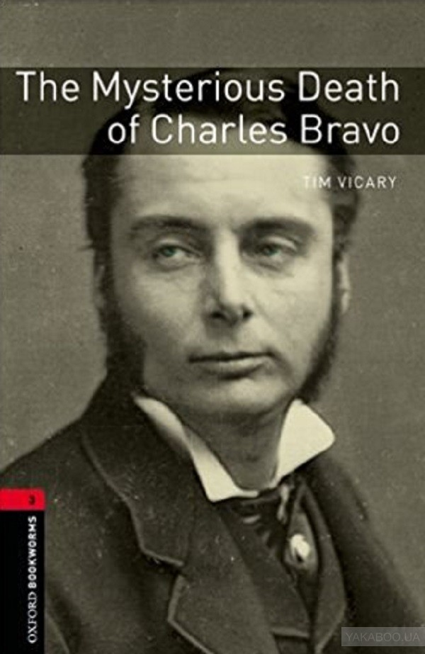 The Mysterious Death of Charles Bravo. Level 3