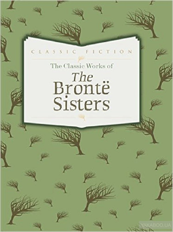 The classic works of the bronte sisters: jane