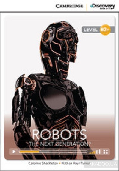 Robots: the next generation? high intermediate. book with