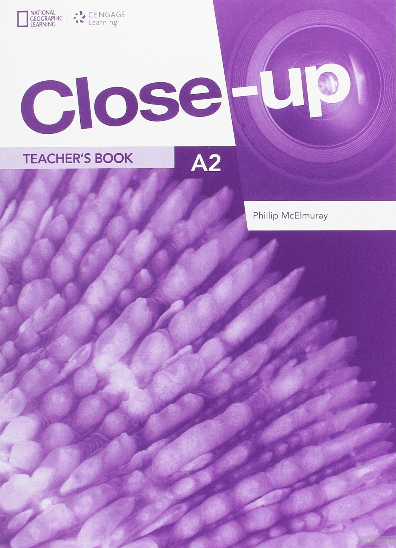 Купить Close-Up 2nd Edition A2 TB with Online Teacher Zone, Cengage Learning, 978-1-4080-9692-5