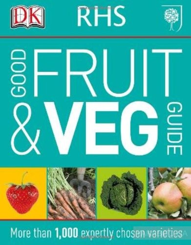 Rhs Good Fruit and Veg Guide
