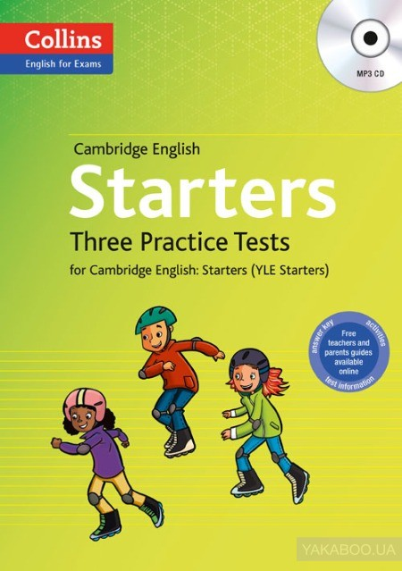 Starters. Three Practice Tests for Cambridge English