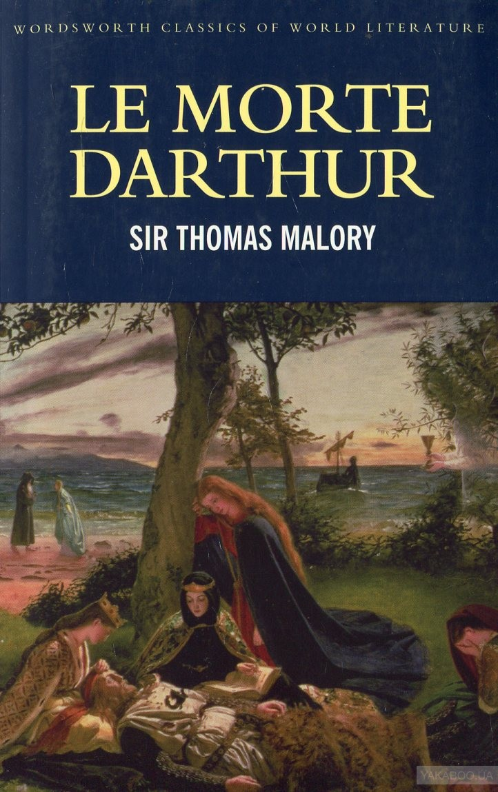 the legend of king arthur in morte d arthur by sir thomas malory Le morte d'arthur: king arthur & the knights of the round table: sir thomas malory, aubrey beardsley, andrea denny-brown: 9781631063268: books - amazonca amazonca try prime books.