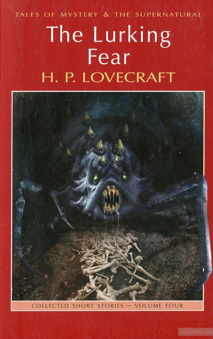 The Lurking Fear. Collected Short Stories. Volume 4