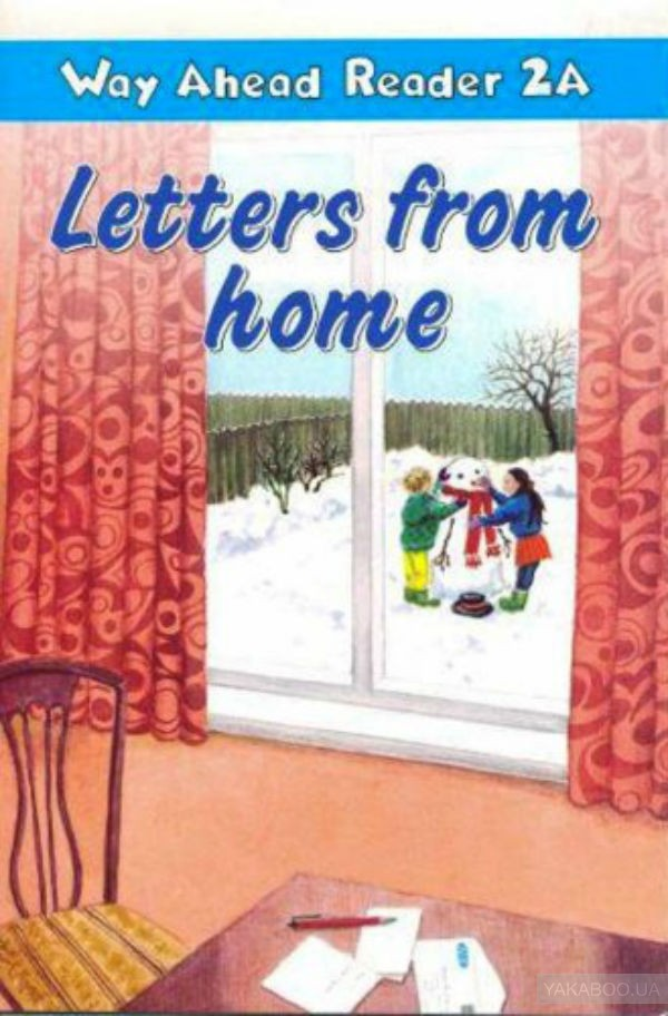 Way ahead readers 2a letters from home a2 reader