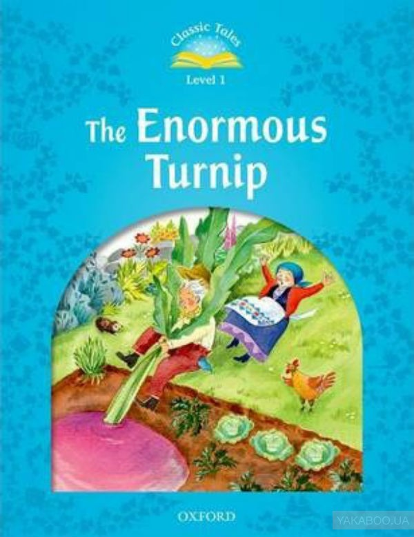 Classic tales level 1 the enormous turnip