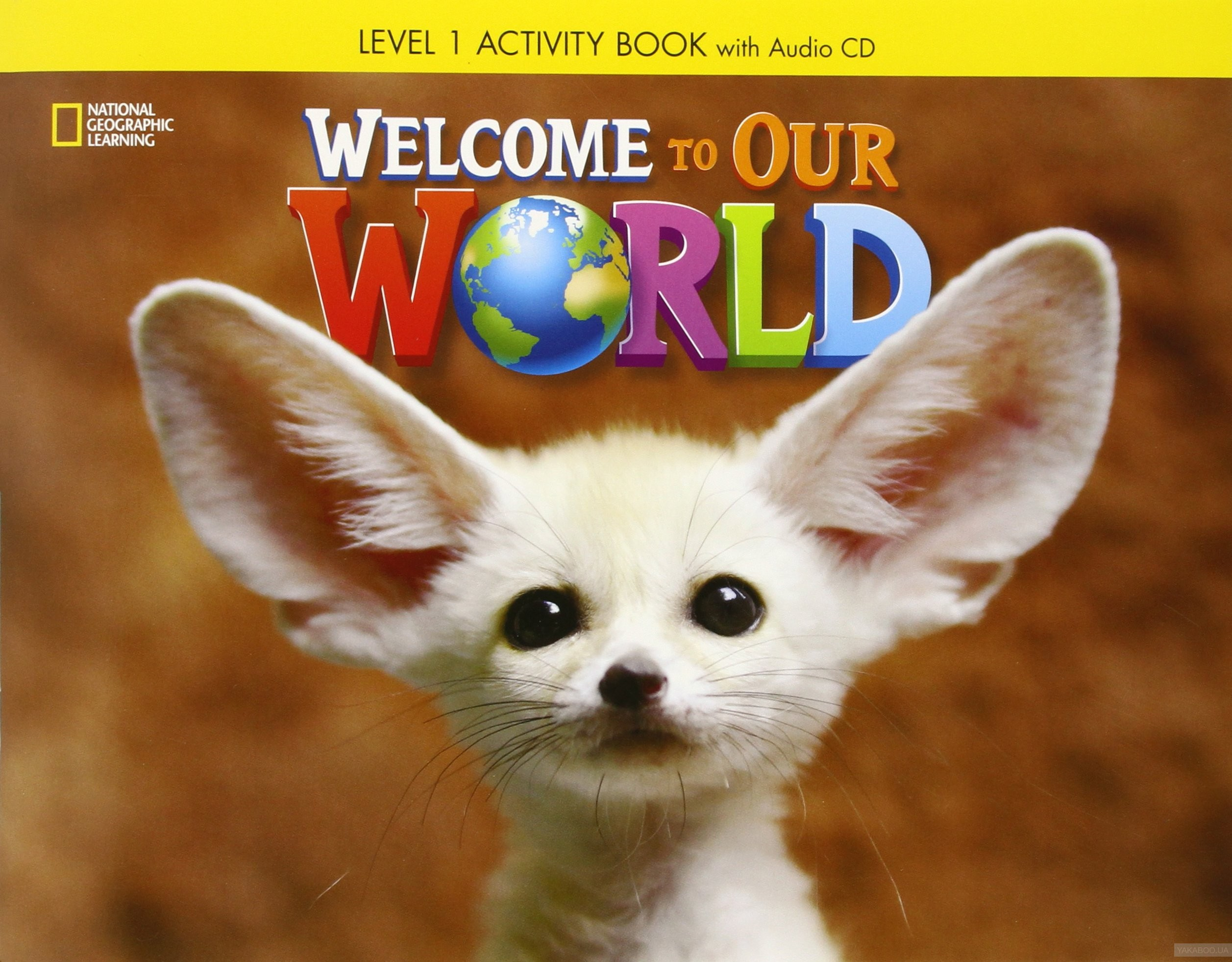 Welcome to Our World 1: Activity Book