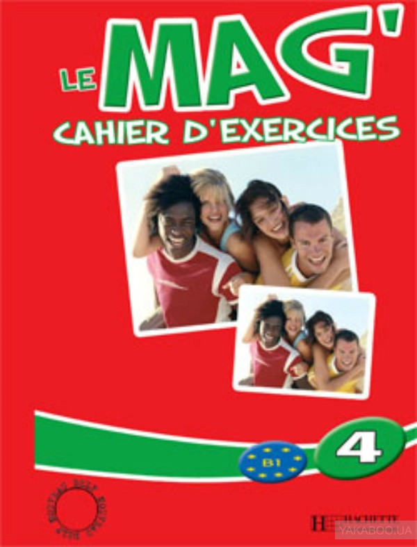 Le Mag&# 039; 4 - Cahier d&# 039;exercices