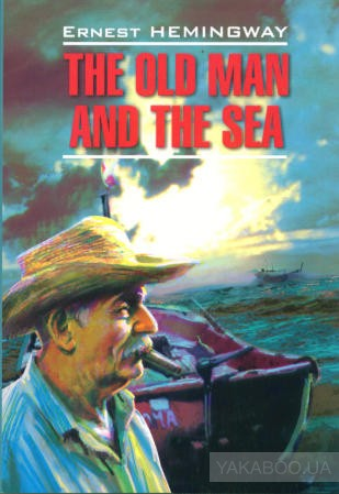 The old man and the sea.