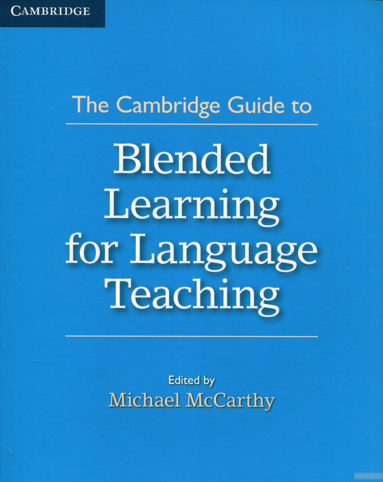 The cambridge guide to blended learning
