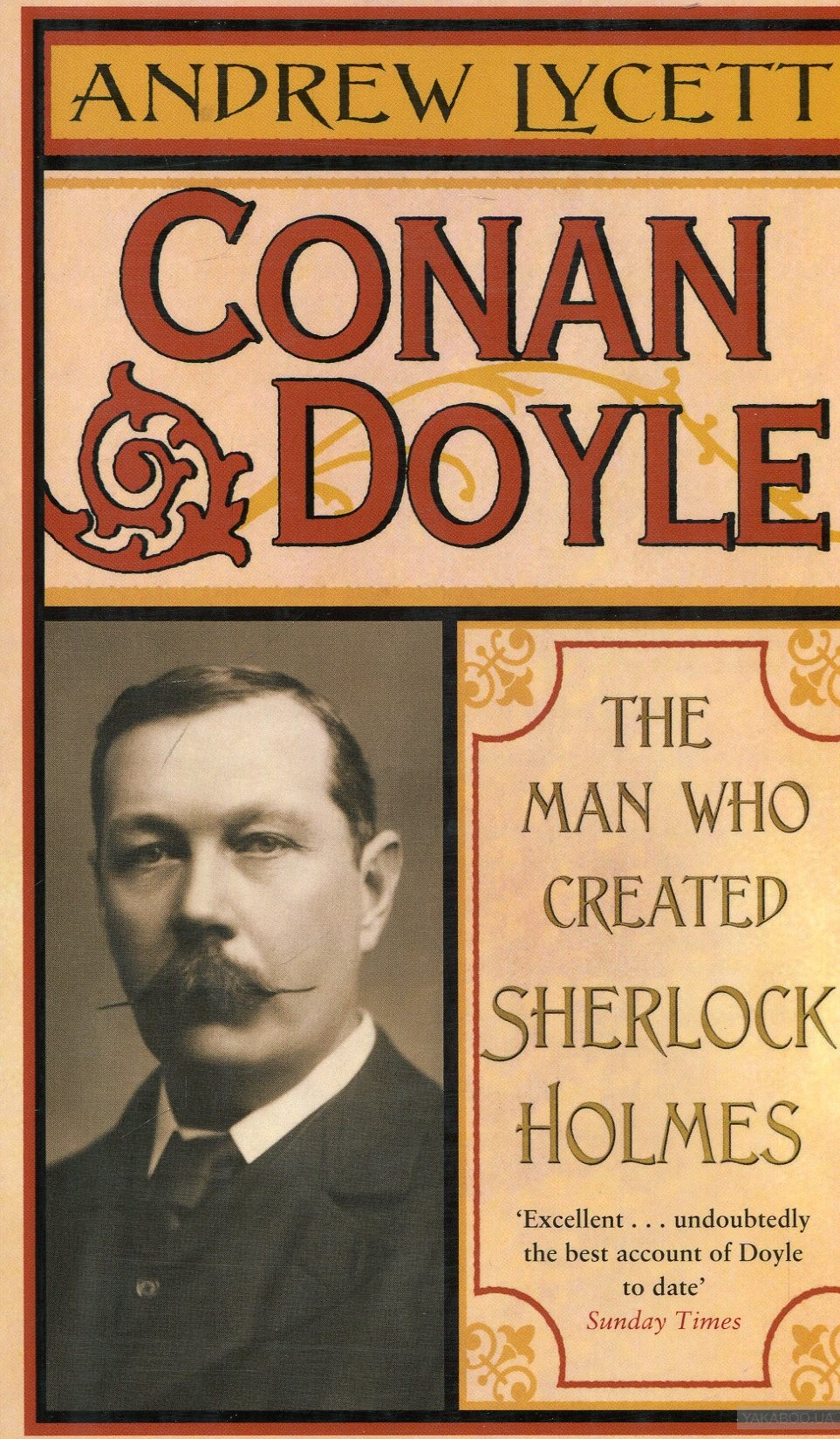 Conan doyle: the man who created