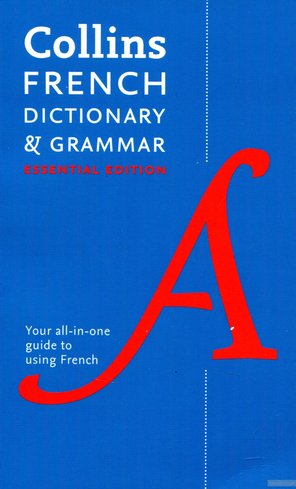 Collins. French Essential: Dictionary and Grammar