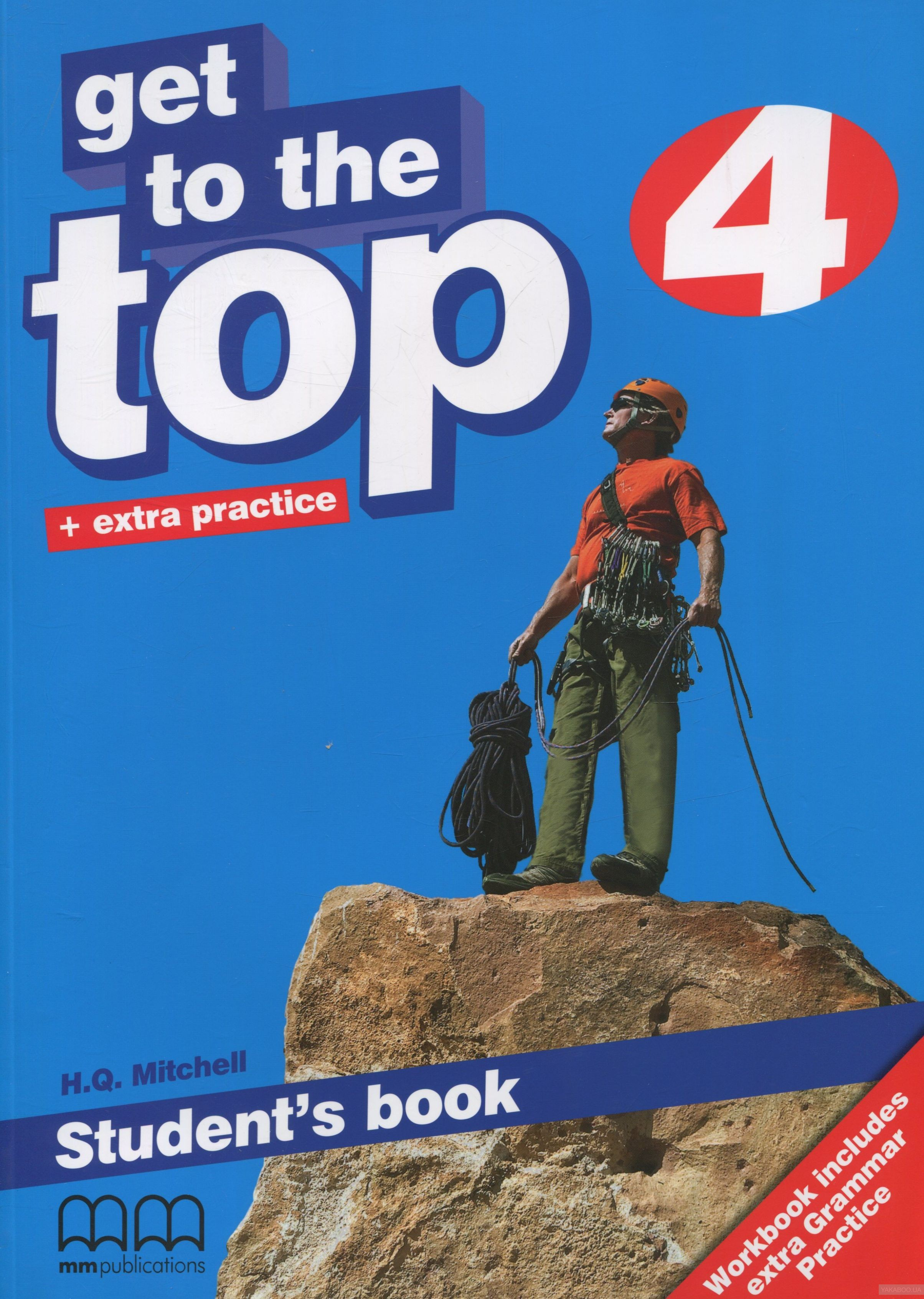 Get To the Top 4. Student&# 039;s Book