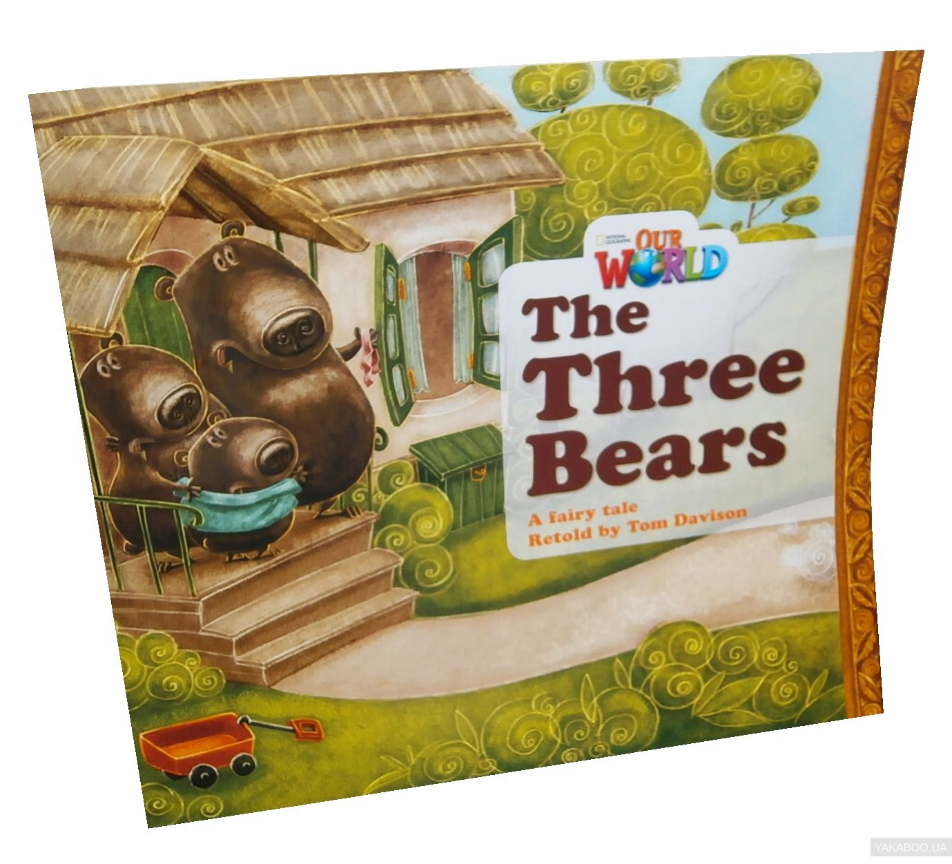 Our World Readers. The Three Bears. Big Book