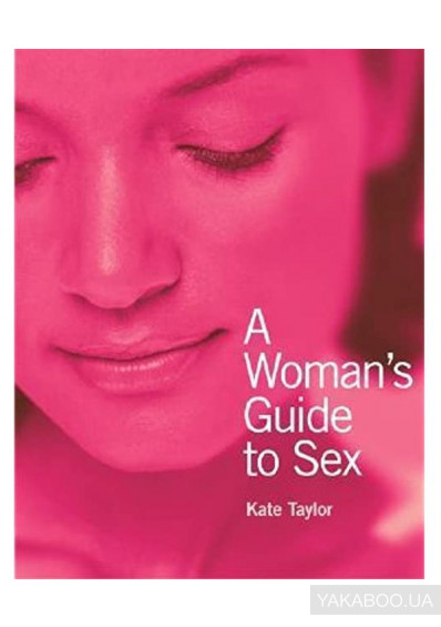 Фото - A Woman's Guide to Sex
