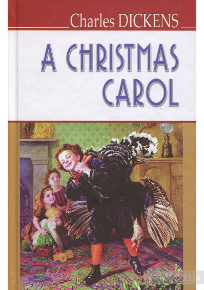 Фото - A Christmas Carol In Prose, Being a Ghost Story of Christmas