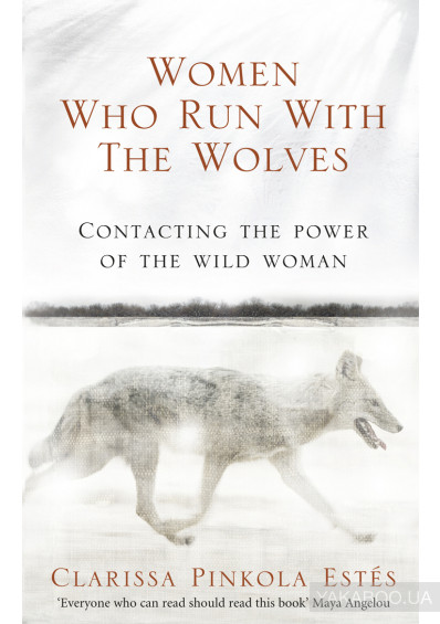 Фото - Women Who Run With The Wolves