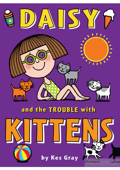 Фото - Daisy and the Trouble with Kittens