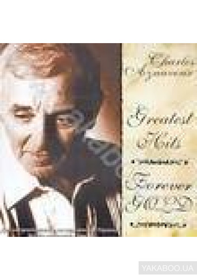 Фото - Charles Aznavour: Greatest Hits. Forever Gold