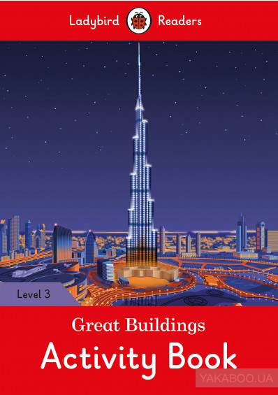Фото - Ladybird Readers. Level 3. Great Buildings. Activity Book