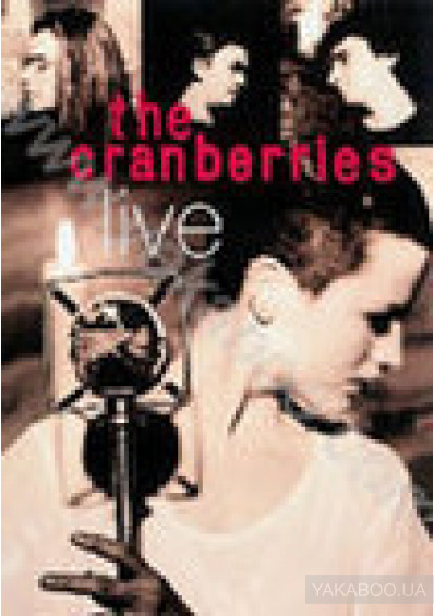 Фото - The Cranberries: Live