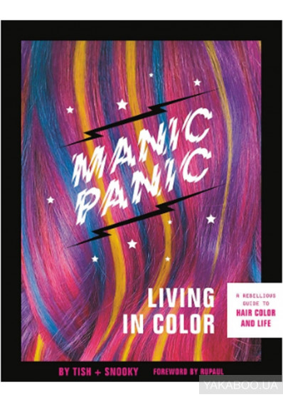 Фото -  Manic Panic Living in Color : A Rebellious Guide to Hair Color and Life