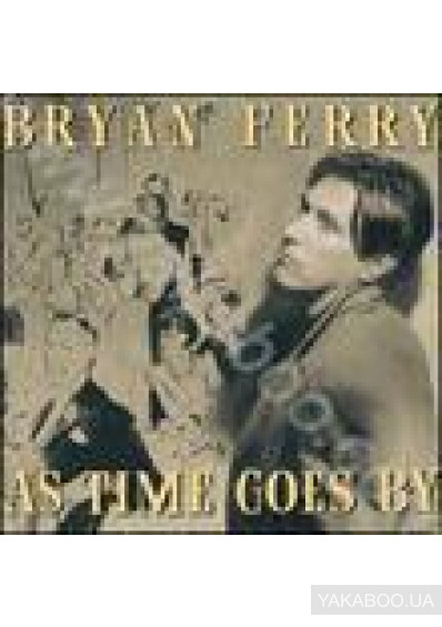 Фото - Bryan Ferry: As Time Goes By (Import)