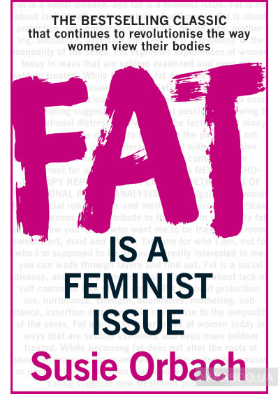 Фото - Fat Is A Feminist Issue