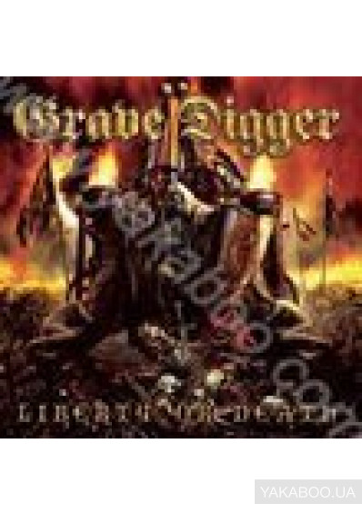 Фото - Grave Digger: Liberty Or Death