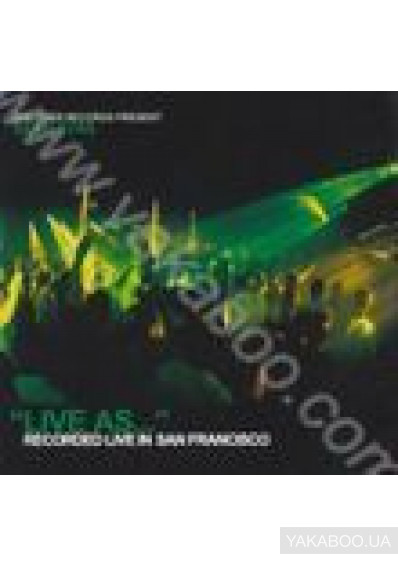 Фото - Live as...Sean Tyas: Vol.4. Recorded live in San Francisco