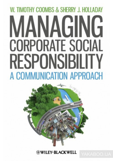 Фото - Managing Corporate Social Responsibility: A Communication Approach