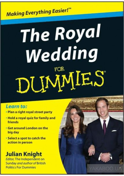 Фото - The Royal Wedding For Dummies