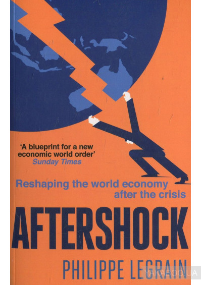 Фото - Aftershock: Reshaping the World Economy after the Crisis