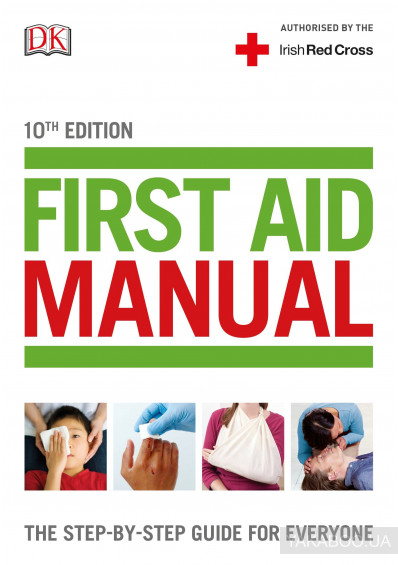 Фото - First Aid Manual. The Step-by-Step Guide For Everyone (Irish edition)