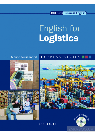 Фото - Oxford English for Logistics. Student's Book (+ CD-ROM)