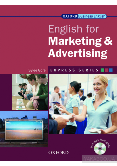 Фото - Oxford English for Marketing & Advertising. Student's Book (+ CD-ROM)