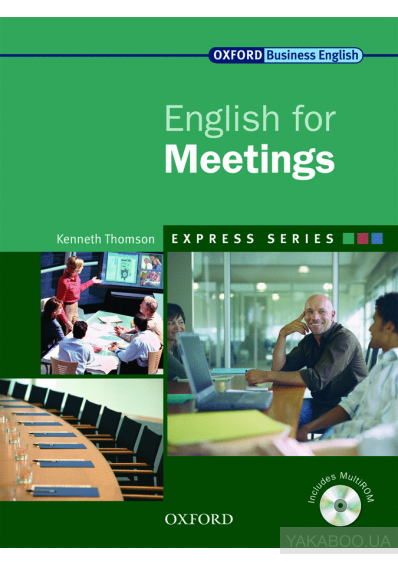 Фото - Oxford English for Meetings. Student's Book (+ CD-ROM)