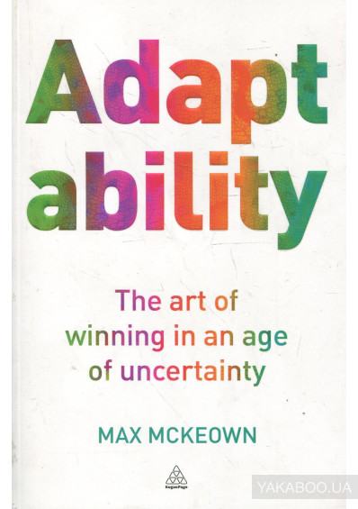 Фото - Adaptability: The Art of Winning In An Age of Uncertainty