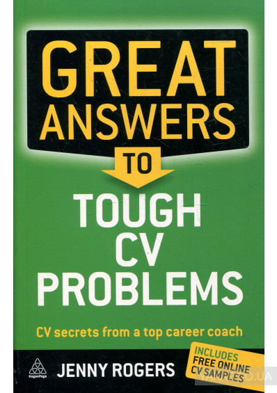 Фото - Great Answers to Tough CV Problems: CV Secrets from a Top Career Coach