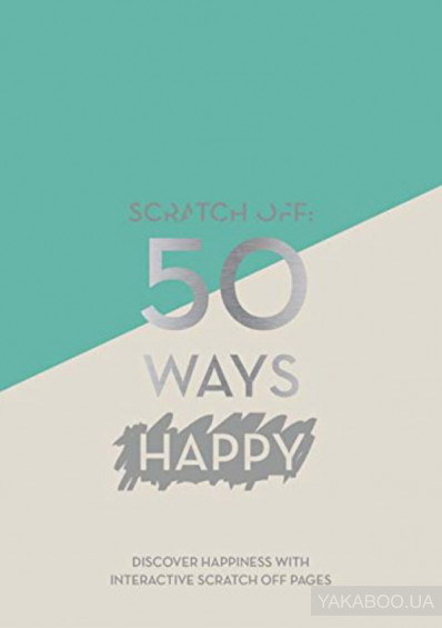 Фото - Scratch off: 50 Ways Happy (A5 Journal)