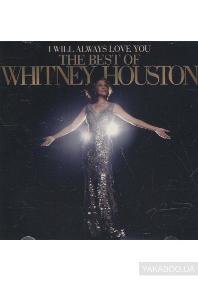 Фото - Whitney Houston: I Will Always Love You (2 CDs)