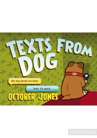 Фото - Texts From Dog