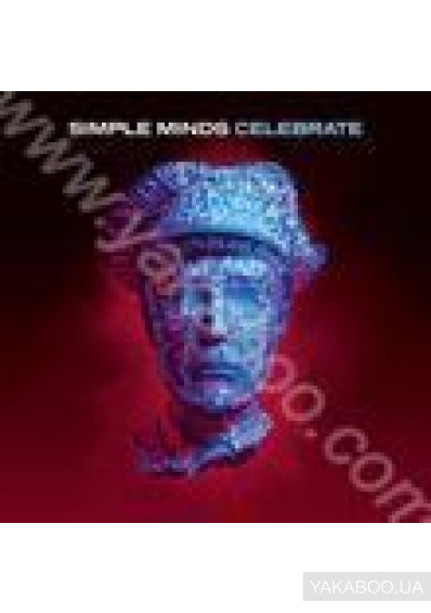 Фото - Simple Minds: Celebrate: Greatest Hits (Import)
