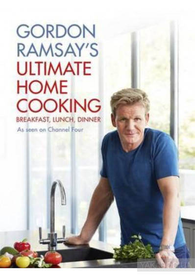 Фото - Gordon Ramsays Ultimate Home Cooking