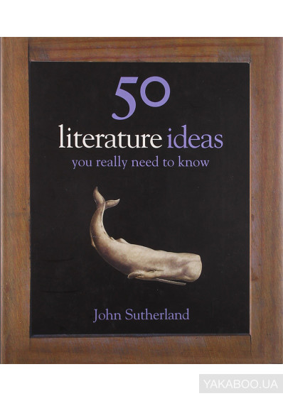 Фото - 50 Literature Ideas You Really Need to Know