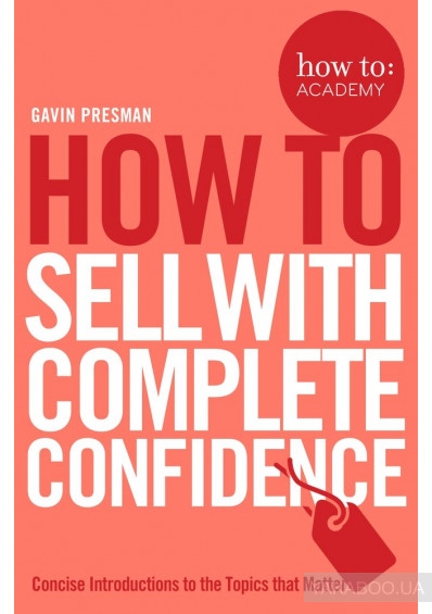 Фото - How To Sell With Complete Confidence