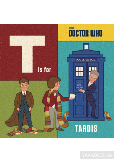 Фото - Doctor Who: T is for TARDIS