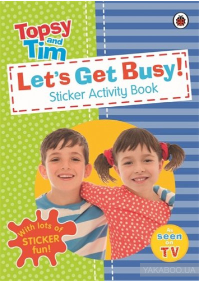 Фото - Let's Get Busy! A Ladybird Topsy and Tim sticker activity book