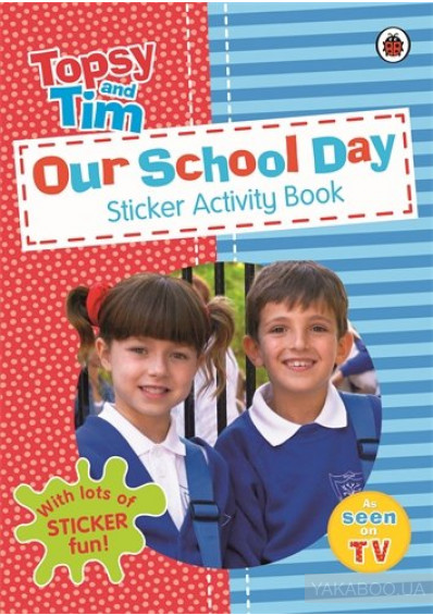 Фото - Topsy and Tim: Our School Day. Sticker Activity Book